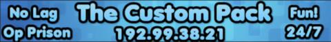 The Custom Pack Op Prison Server