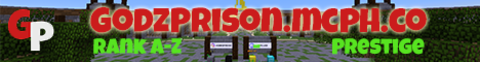 Godz Prison - Builders needed!