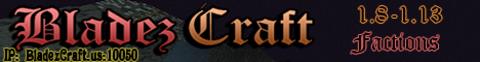 BladezCraft - 1.8-1.13 - IP:Bladezcraft.us:10050